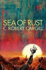 Cover of Sea of Rust.