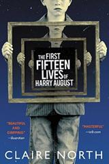 Cover of The First Fifteen Lives of Harry August.