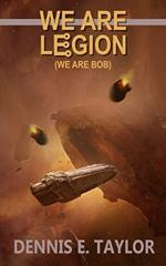 Cover of We Are Legion (We Are Bob).