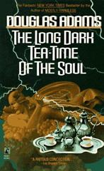Cover of The Long Dark Tea-Time of the Soul.