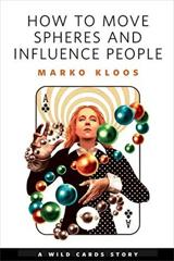 Cover of How to Move Spheres and Influence People.