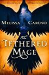 Cover of The Tethered Mage.