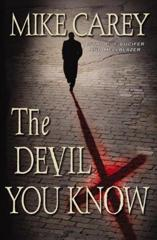 Cover of The Devil You Know.