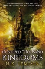 Cover of The Hundred Thousand Kingdoms.