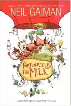 Cover of Fortunately, the Milk.