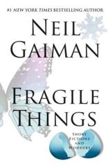Cover of Fragile Things: Short Fictions and Wonders.