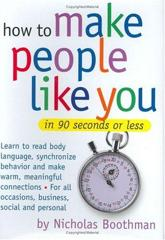 Cover of How to Make People Like You in 90 Seconds or Less.