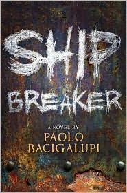 Cover of Ship Breaker.