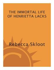 Cover of The Immortal Life of Henrietta Lacks.