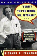 Cover of Surely You're Joking, Mr. Feynman!: Adventures of a Curious Character.