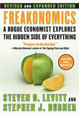 Cover of Freakonomics: A Rogue Economist Explores the Hidden Side of Everything.