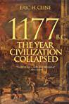 Cover of 1177 B.C.: The Year Civilization Collapsed.