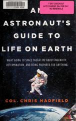 Cover of An Astronaut's Guide to Life on Earth.