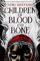 Cover of Children of Blood and Bone.