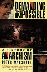 Cover of Demanding the Impossible: A History of Anarchism.