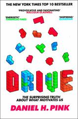Cover of Drive: The Surprising Truth About What Motivates Us.
