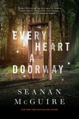 Cover of Every Heart a Doorway.