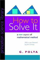 Cover of How to Solve It: A New Aspect of Mathematical Method.