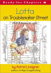 Cover of Lotta on Troublemaker Street.