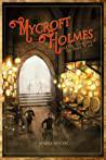 Cover of Mycroft Holmes and the Adventure of the Desert Wind.