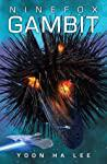 Cover of Ninefox Gambit.