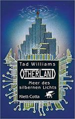 Cover of Otherland 04. Meer Des Silbernen Lichts.