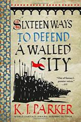 Cover of Sixteen Ways to Defend a Walled City.