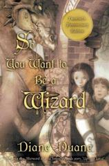 Cover of So You Want to Be a Wizard.