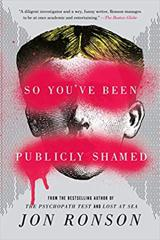 Cover of So You've Been Publicly Shamed.