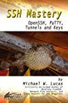 Cover of SSH Mastery: OpenSSH, PuTTY, Tunnels and Keys.