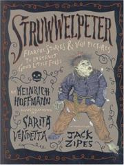 Cover of Struwwelpeter: Fearful Stories and Vile Pictures to Instruct Good Little Folks.