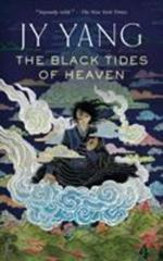 Cover of The Black Tides of Heaven.