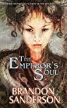 Cover of The Emperor's Soul.
