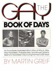 Cover of The Gay Book of Days: An Evocatively Illustrated Who's Who of Who Is, Was, May Have Been, Probably Was, and Almost Certainly Seems to Have Been Gay.