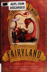 Cover of The Girl Who Circumnavigated Fairyland in a Ship of Her Own Making.