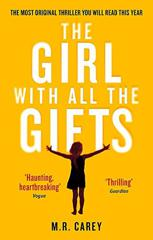 Cover of The Girl With All the Gifts.