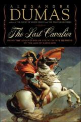 Cover of The Last Cavalier: Being the Adventures of Count Sainte-Hermine in the Age of Napoleon.