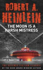 Cover of The Moon is a Harsh Mistress.