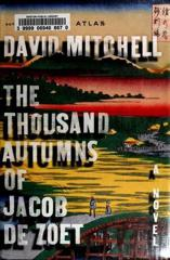 Cover of The Thousand Autumns of Jacob de Zoet.