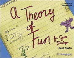 Cover of Theory of Fun for Game Design.