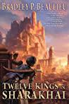 Cover of Twelve Kings in Sharakhai.