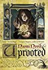 Cover of Uprooted.
