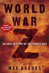 Cover of World War Z: An Oral History of the Zombie War.