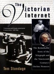 Cover of The Victorian Internet.