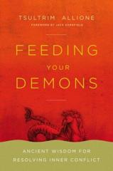 Cover of Feeding Your Demons: Ancient Wisdom for Resolving Inner Conflict.
